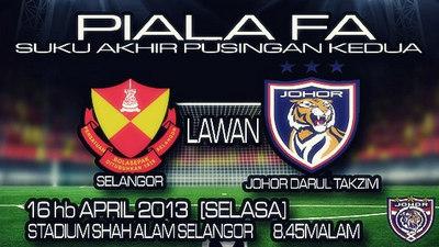 Live Streaming Selangor vs Johor Darul Takzim 16 April 2013