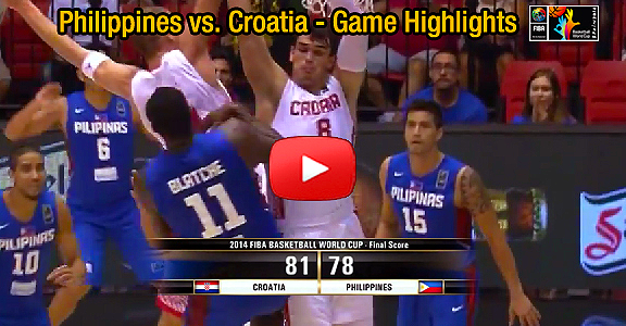 Gilas Pilipinas vs. Croatia - Game Highlights (VIDEO) FIBA World Cup 2014