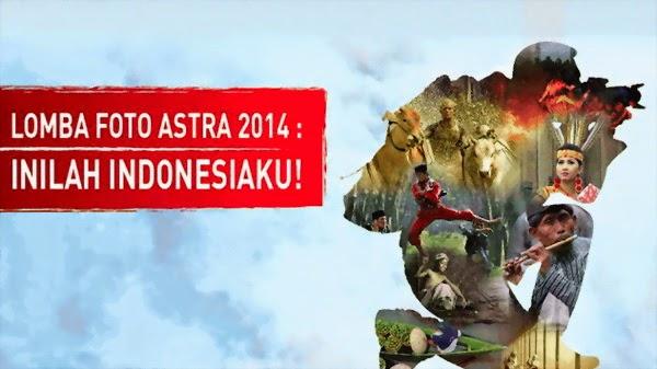 Lomba Foto Astra 2014 Inilah Indonesiaku
