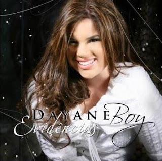 Dayane Boy – Evidências (2010) | músicas