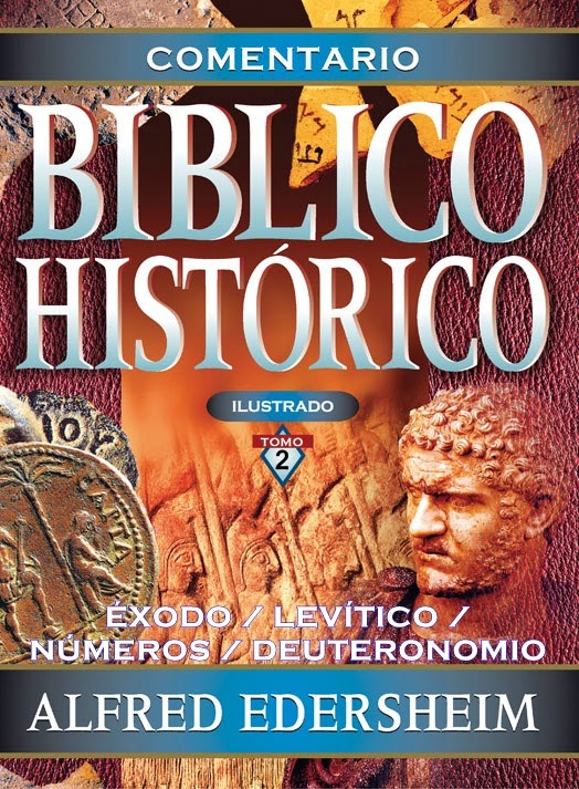 Comentario Bíblico Histórico-Tomo 2-Éxodo-Deuteronomio-