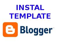Cara Instal Template Blogger