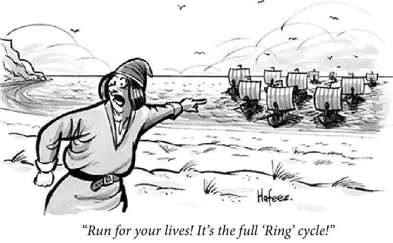 cartoon - Run For Your Lives.  It's the full Ring cycle!