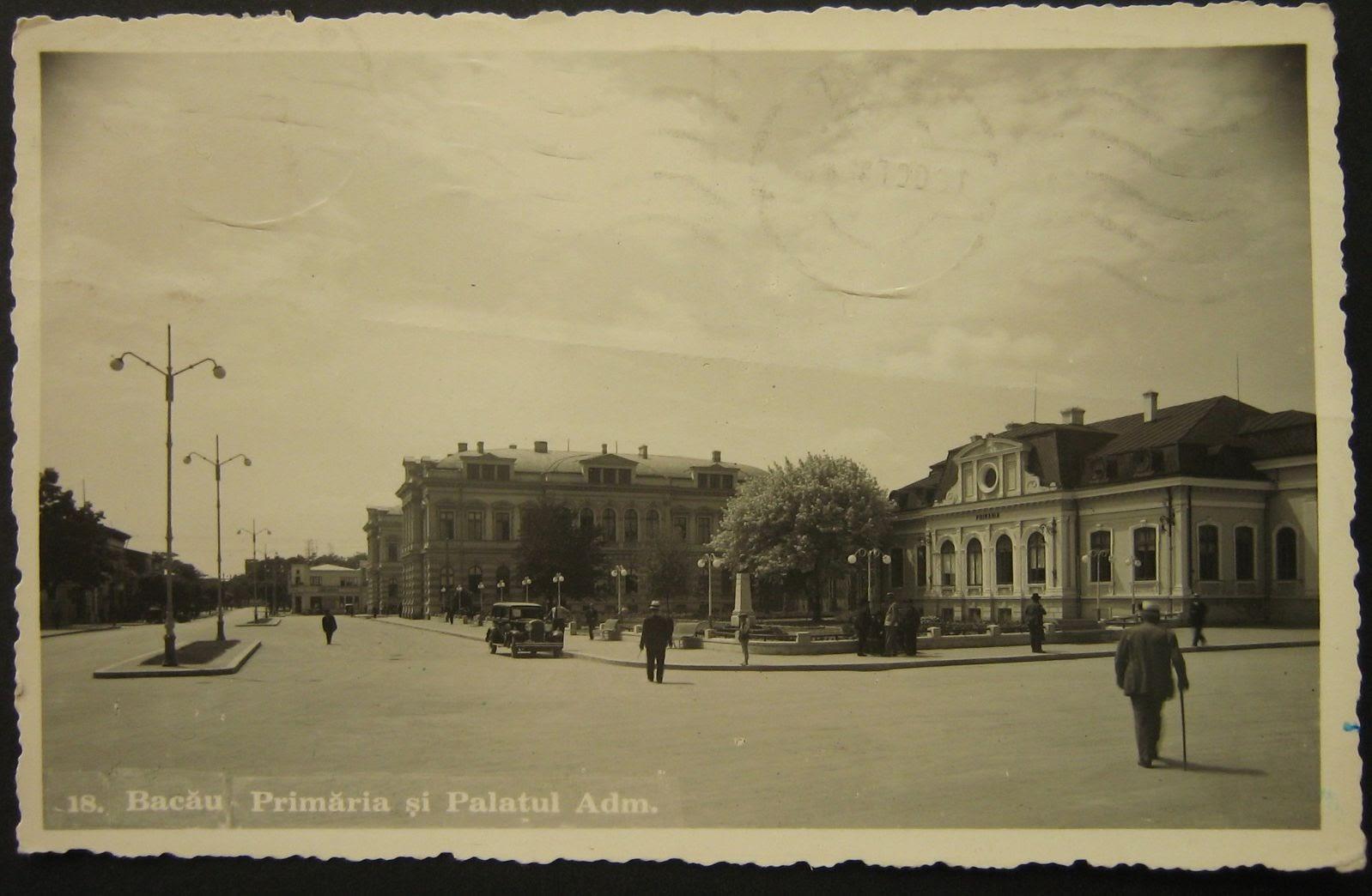 Primaria si Palatul Administrativ din Bacaul vechi