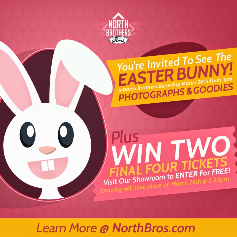 Win Tickets To A Final Four Game And Get Your Pictures Taken With The Easter Bunny At North Brothers Ford
