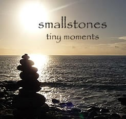 smallstones -  tiny moments