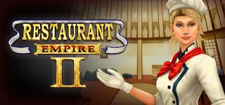 Restaurant Empire 2 Full Version