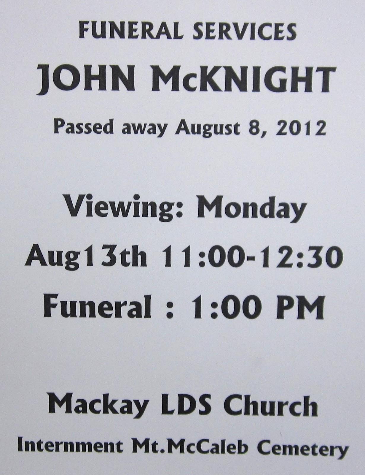 Mackay, Idaho 83251: John McKnight of Mackay, Idaho Passes Away ...