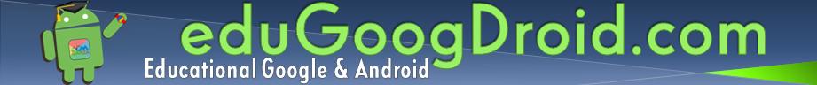 eduGoogDroid