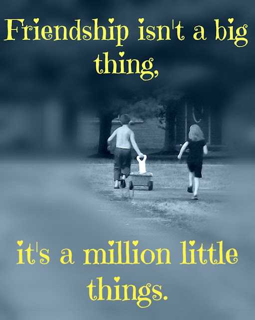 Creative Country Sayings ~ Friendship Quotes and Inspiration ~ Friendship isn't a big thing