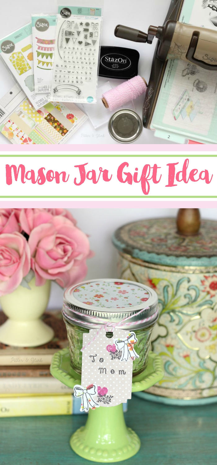 Mason Jar Gift Idea-Make an inexpensive gift look fabulous by simply packaging it in a mason jar with a pretty tag. www.pitterandglink.com