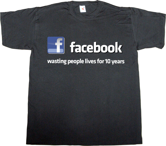anniversary facebook social network addiction t-shirt ephemeral-t-shirts