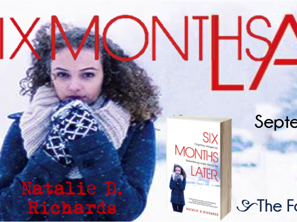 Review: Six Months Later by Natalie Richards + Blog Tour Giveaway