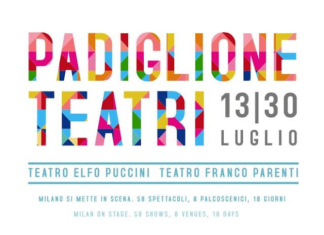 Anche d'estate si va a teatro! Dal 13 al 30 luglio Padiglione Teatri a Milano