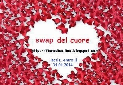 http://www.fioredicollina.blogspot.it/2014/01/swap-del-cuore.html