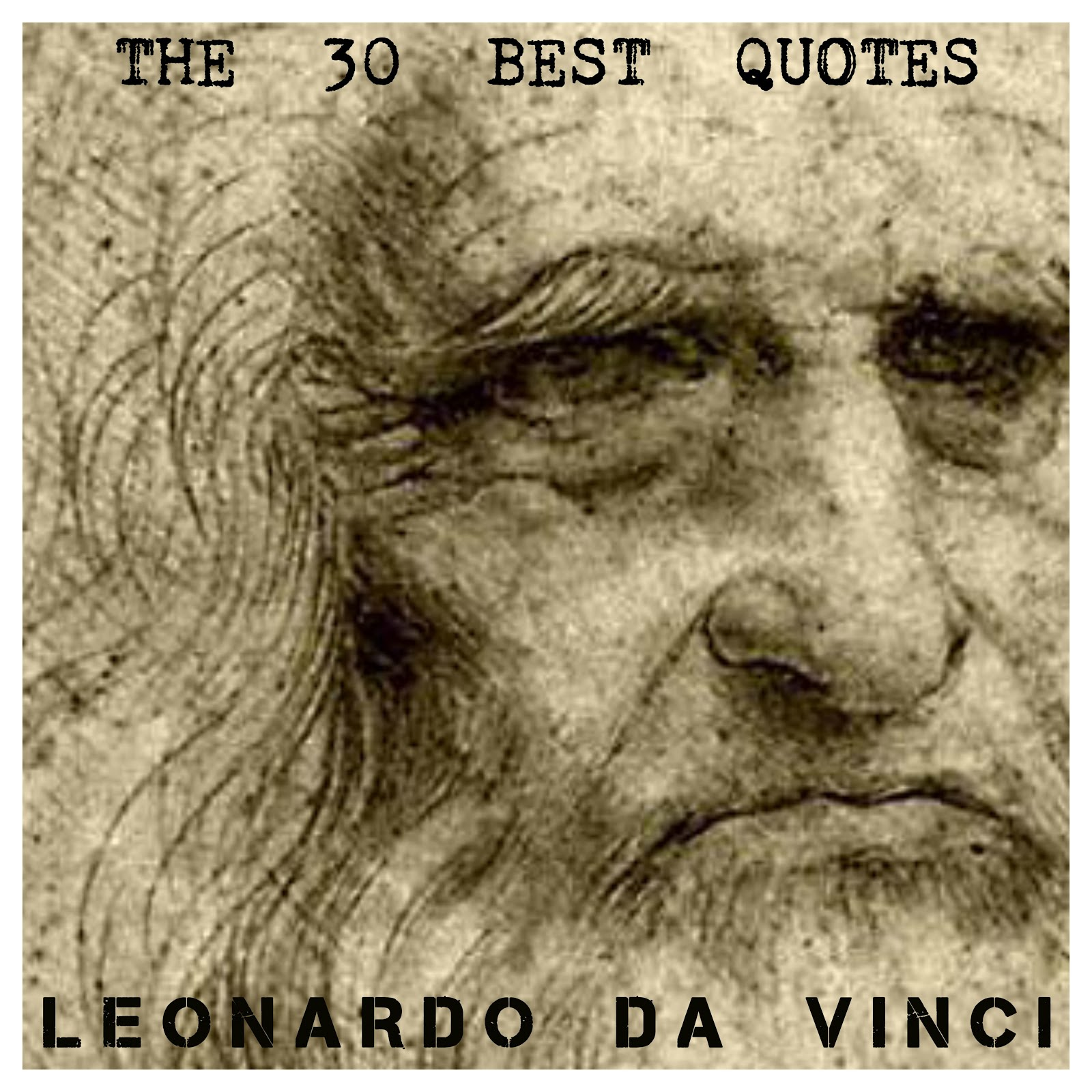 The 30 best quotes Leonardo da Vinci