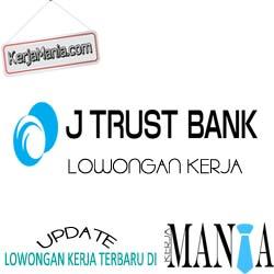 Lowongan Kerja Bank J Trust Indonesia