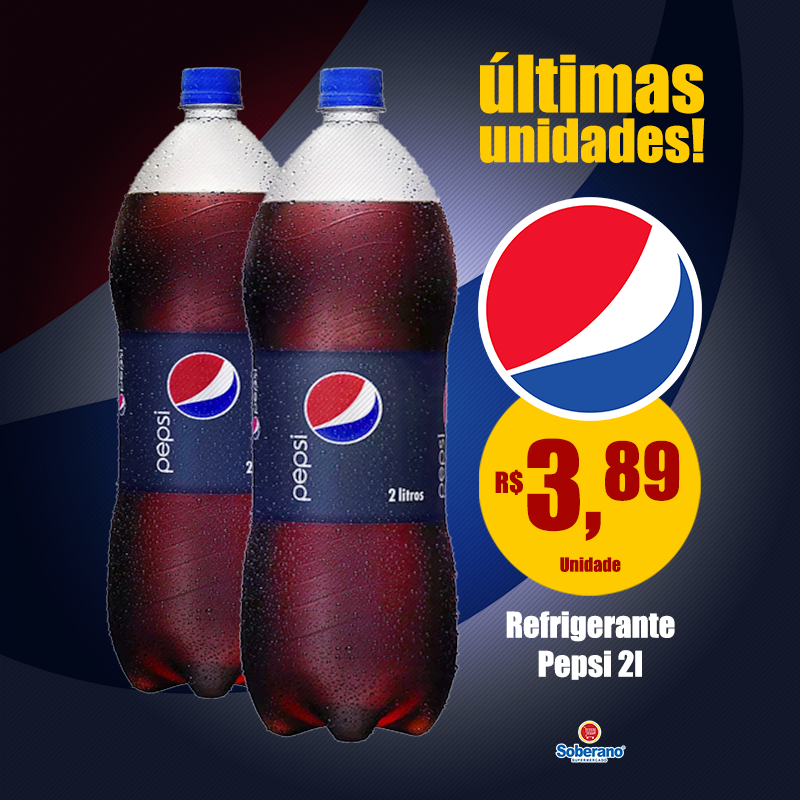 Mais uma oferta refrescante do Soberano pra você! Pepsi 2 litros por R$ 3,89