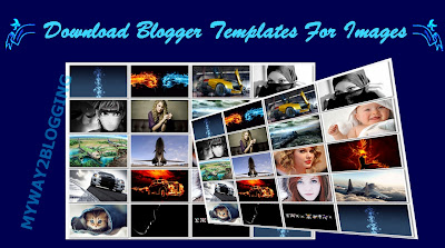 Blogger Templates For Images 2013 + 2014