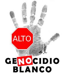 ¡Alto al GeNOcidio Blanco