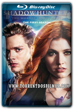 Shadowhunters 1ª Temporada (Completa) Torrent – Dublado WEB-DL 720p | 1080p Dual Áudio