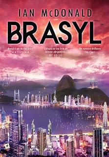 Brasyl (Ian McDonald)