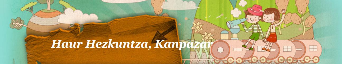 Haur Hezkuntza, Kanpazar