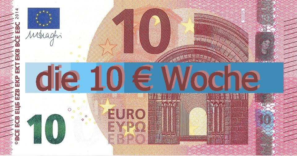 10€ Woche