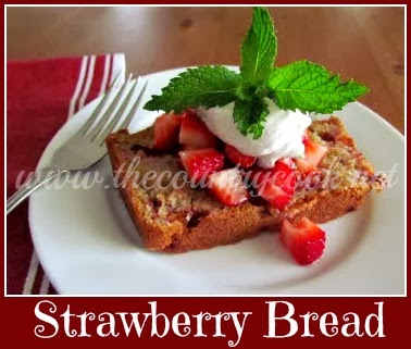 Strawberry Bread - The Country Cook