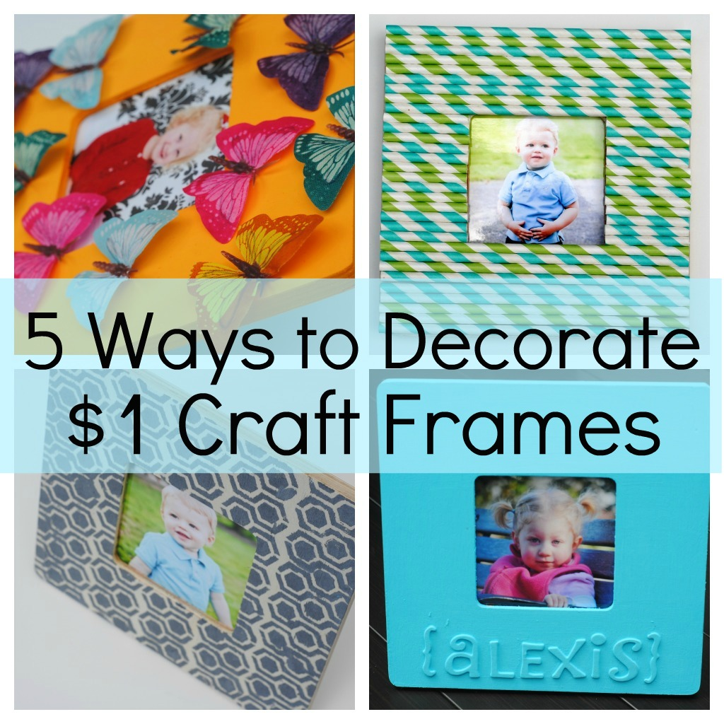 5 Ways to Decorate a Craft Frame (Kids Craft Ideas) | Making Lemonade