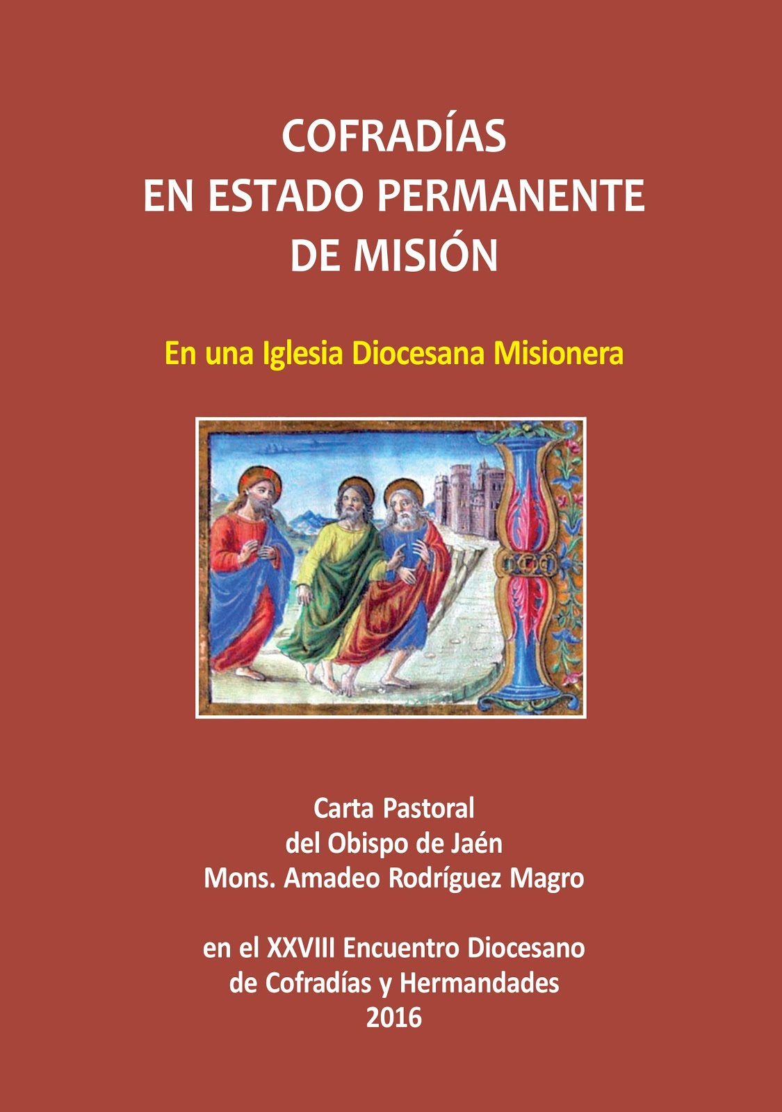 CARTA PASTORAL EN EL XXVIII ENCUENTRO DIOCESANO DE COFRADÍAS Y HERMANDADES 2016