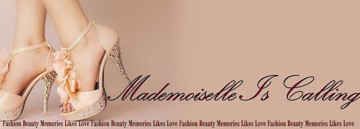 Mademoiselle Is Calling