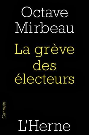 """""""La Grève des électeurs"""", L'Herne, 2014"""
