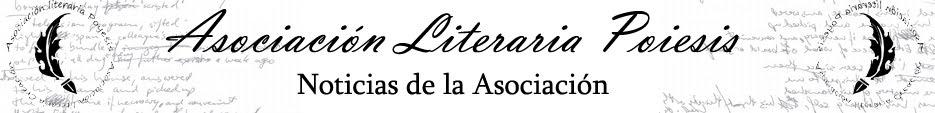 Noticias de la Asociación Literaria Poiesis