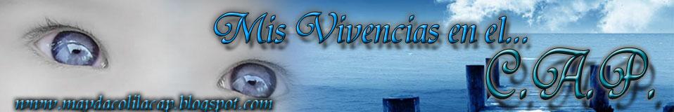 MIS VIVENCIAS EN EL CAP