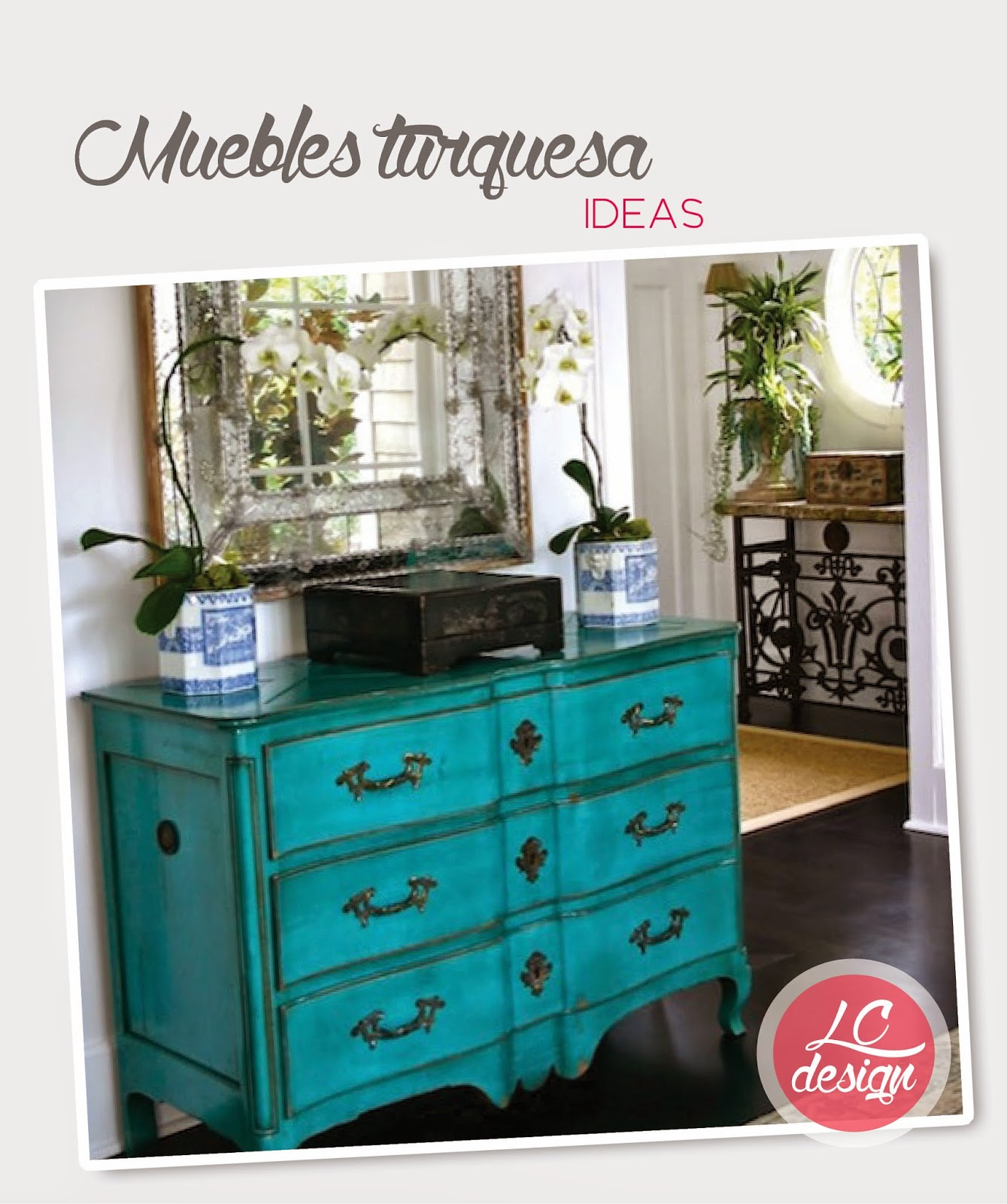 La Peñiscolana - estudio de diseño: muebles de color... TURQUESA!!