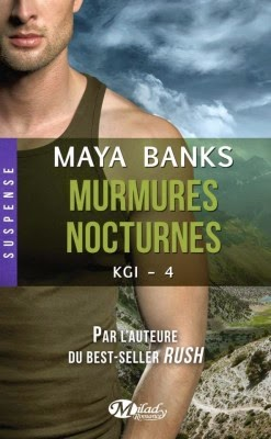 http://thesmallworldofqueenofreading.weebly.com/mes-chroniques/kgi-tome-4-murmures-nocturnes-de-maya-banks