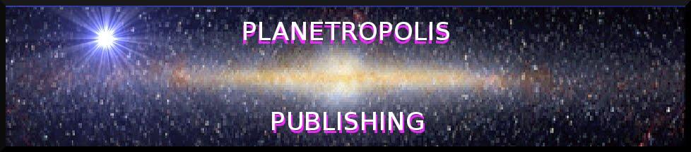 Planetropolis Publishing