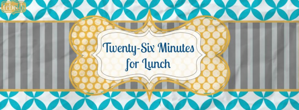 Twenty-Six Minutes for Lunch