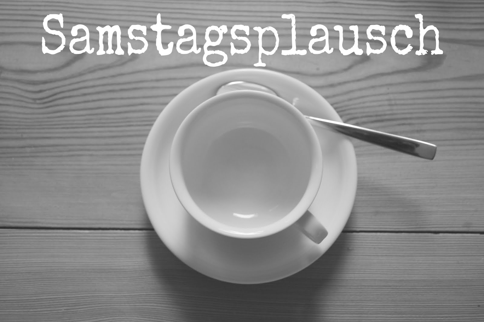 Samstagsplausch