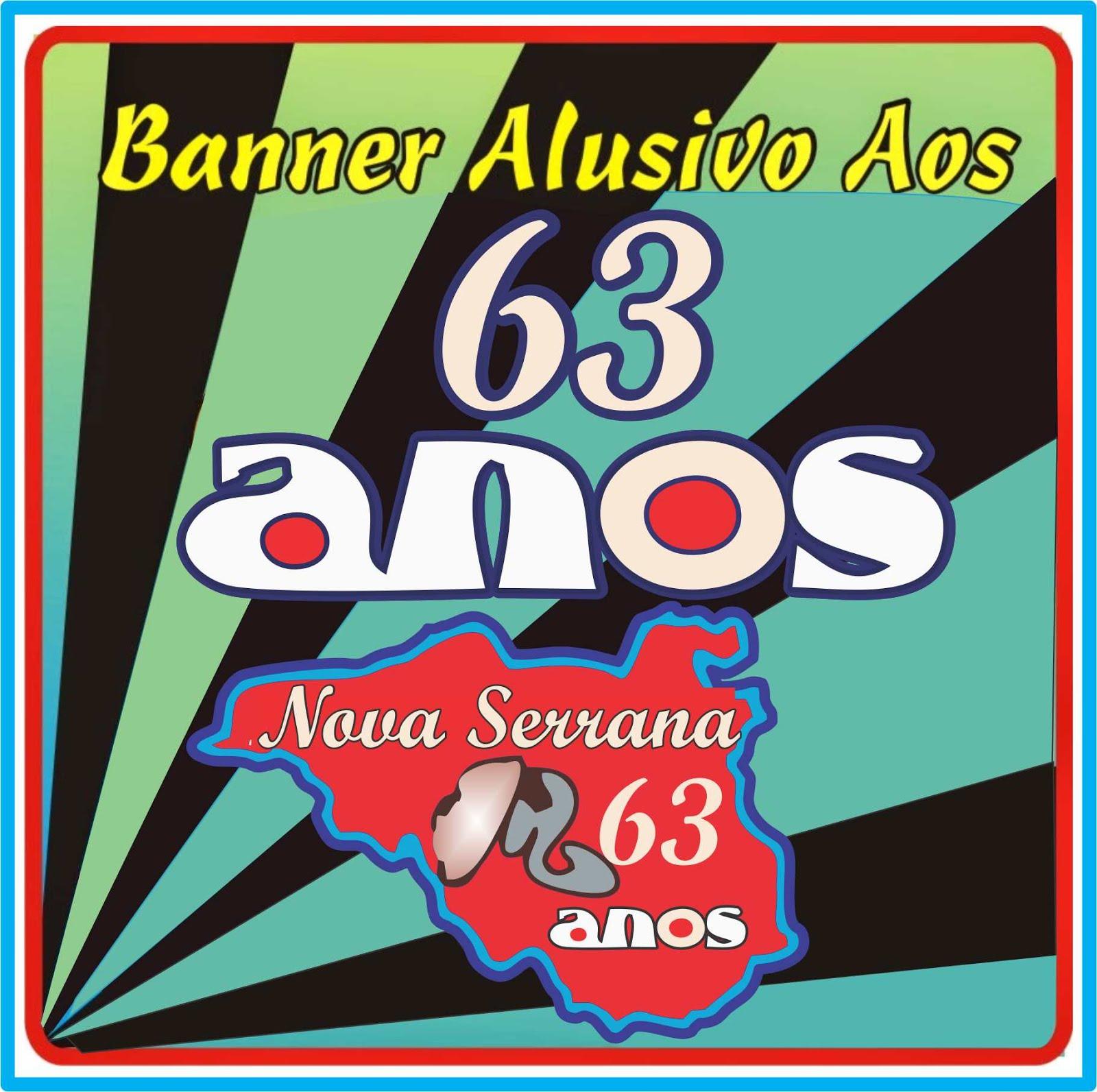 Banner Alusivo Aos 63 Anos de Emancipação Político-Administrativa de Nova Serrana