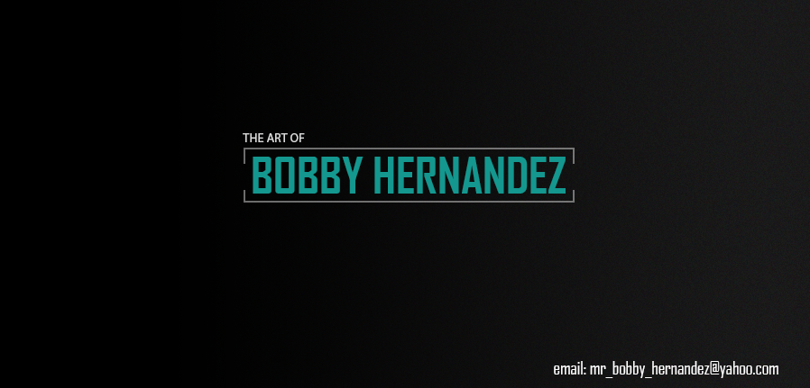 The Art of Bobby Hernandez