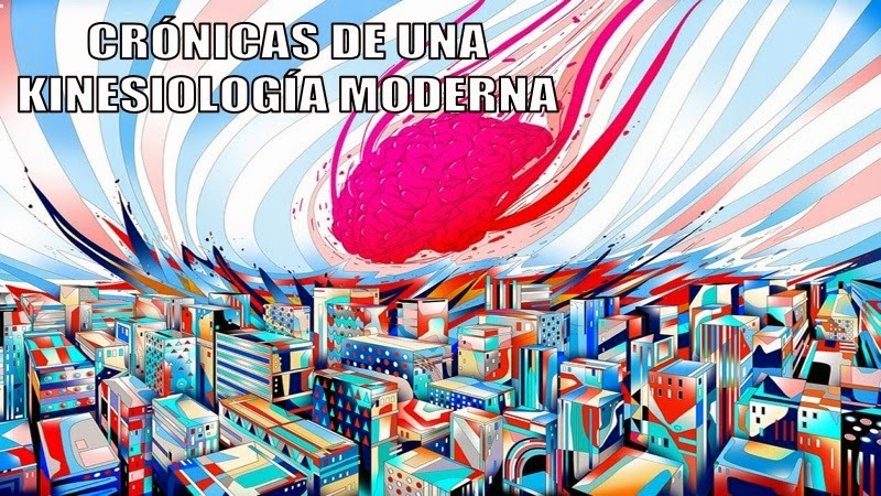 Crónicas de una Kinesiología Moderna