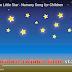 BELAJAR BAHASA INGGRIS SAMBIL BERNYANYI  UNTUK ANAK JUDUL TWINKLE TWINKLE LITLE STAR