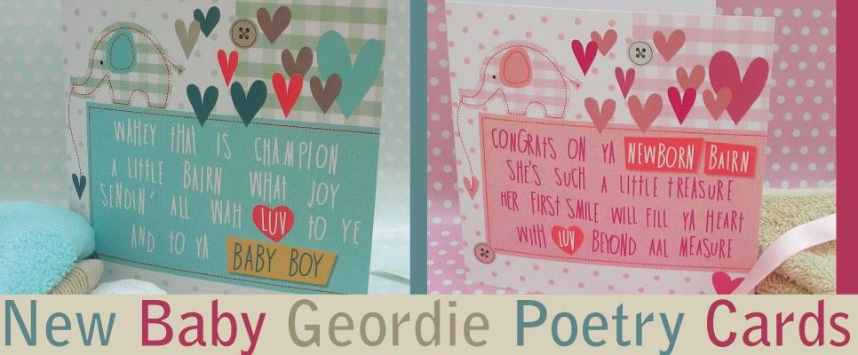 Geordie Poetry Cards Baby Boy Bairn Baby Girl Bairn