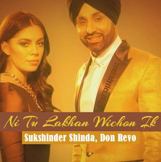 Ni Tu Lakhan Wichon Ik Lyrics - Sukshinder Shinda