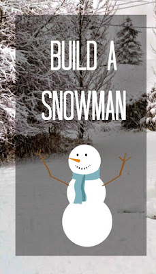 Build a Snowman - 101 Things to do in Utah this Holiday Season