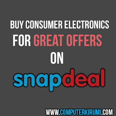 Shop Consumer Electronics For Great Offers Using Snapdeals Deals