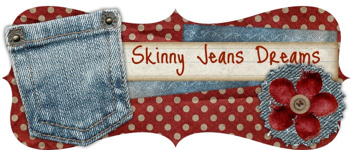 Skinny Jeans Dreams