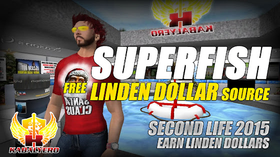 SuperFish Is A Free Linden Dollar Source In Second Life 2015